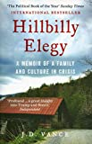HILLBILLY ELEGY: A Memoir of a Family and Culture in Crisis - Vance