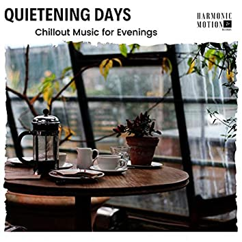Quietening Days - Chillout Music For Evenings