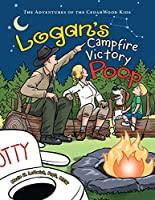 Logan's Campfire Victory Poop: The Adventures of the Cedarwood Kids