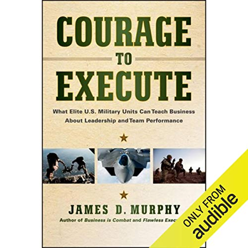 Courage to Execute audiobook cover art