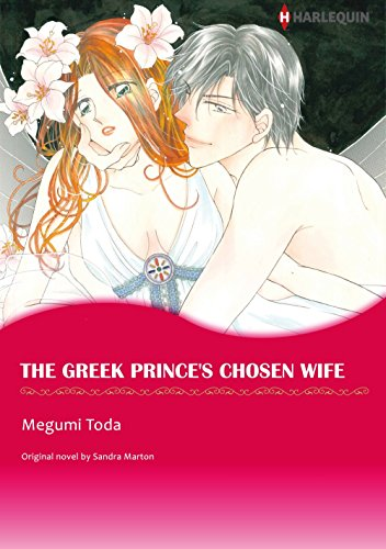 The Greek Prince's Chosen Wife: Harlequin comics (Billionaires' Brides Book 2) (English Edition)
