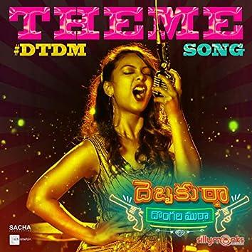 """Debbaku Tha Dongala Mutha (Theme Song) [From """"Debbaku Tha Dongala Mutha""""]"""
