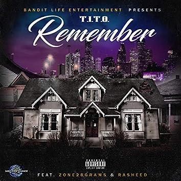 Remember (feat. Zone28Grams & Rasheed)