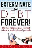 Bargain eBook - Exterminate Your Debt Forever