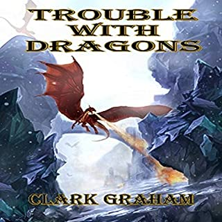 Trouble with Dragons audiobook cover art