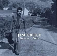 Jim Croce: Time in a Bottle