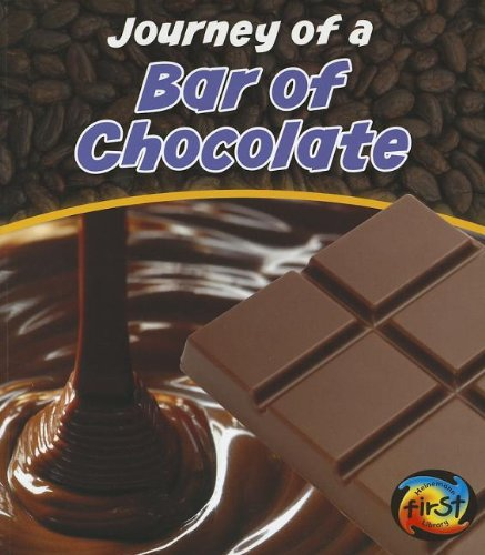 Journey of a Bar of Chocolate