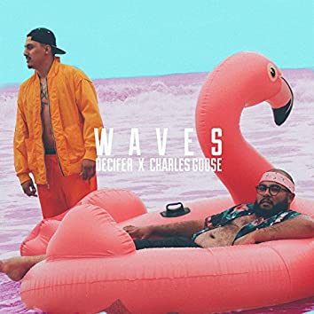 Waves (feat. Charles Goose)