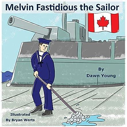 Melvin Fastidious the Sailor