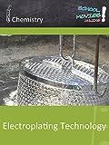 Electroplating Technology - School Movie on Chemistry