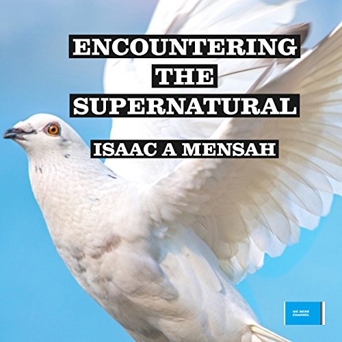 Encountering the Supernatural audiobook cover art
