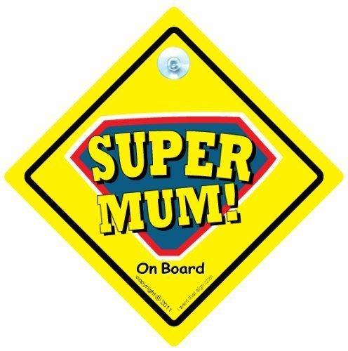 Super Mum Sign, Super Mum voiture Panneau, panneau Supermum, Baby on Board, panneau bébéà bord, Super Mum on Board Sign, Bumper Sticker style, Mum Conduite Panneau