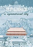 Beijing: A Symmetrical City