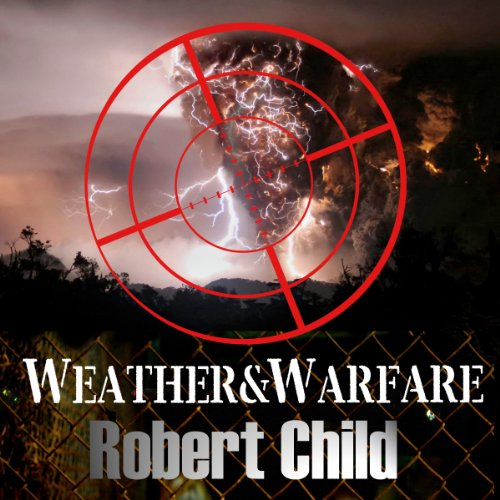 Weather and Warfare audiobook cover art