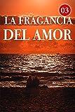 La Fragancia Del Amor 3: Si me apuñalas