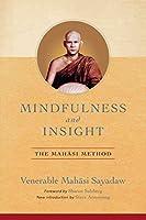 Mindfulness and Insight: The Mahasi Method