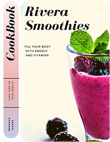 Rivera Smoothies: Fill your body with Energy and Vitamins