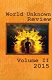 World Unknown Review Volume II