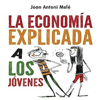 Economía explicada a los jóvenes [The Economy Explained to Young People] audiobook cover art