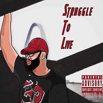 StruggleToLive