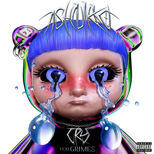 Cry (feat. Grimes) [Explicit]