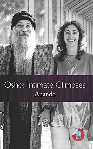Osho: Intimate Glimpses