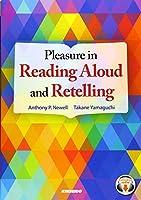 Pleasure in Reading Aloud and Retelling―音読とリテリングのための15話