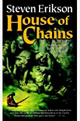 House of Chains: Book Four of The Malazan Book of the Fallen Kindle Edition