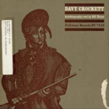 Davy Crockett Autobiography Re by Hayes Bill