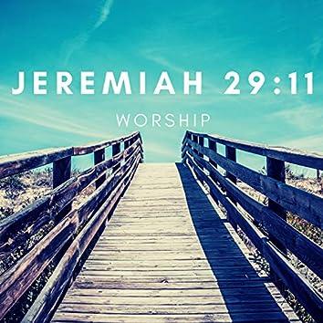 Jeremiah 29:11 Worship