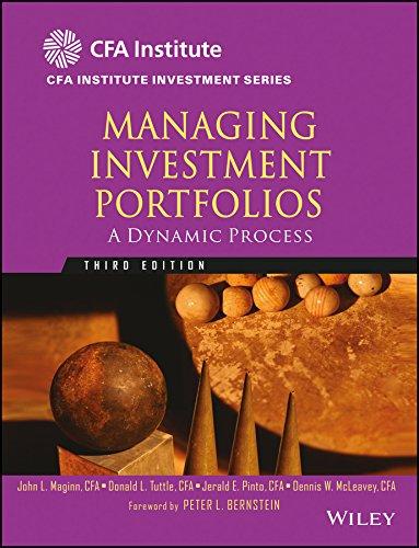 Managing Investment Portfolios, 3Ed: A Dynamic Process