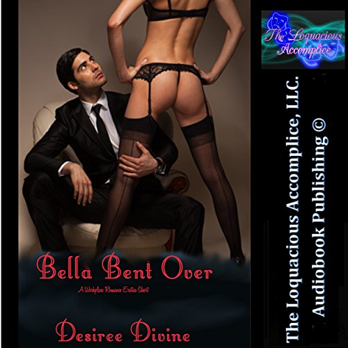 Bella Bent Over audiobook cover art