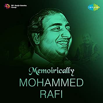 Memoirically - Mohammed Rafi