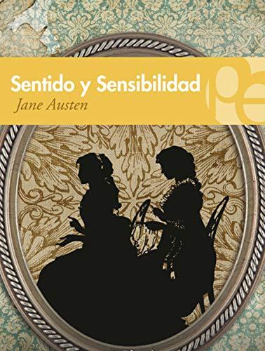 SENTIDO Y SENSIBILIDAD: de JANE AUSTEN (Spanish Edition)