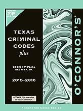 O'Connor's Texas Criminal Codes Plus 2015-2016