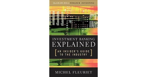 Investment banking explained michel fleuriet download investment ab kinnevik b shsd