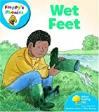Oxford Reading Tree: Level 2a: Floppy's Phonics: Wet Feet