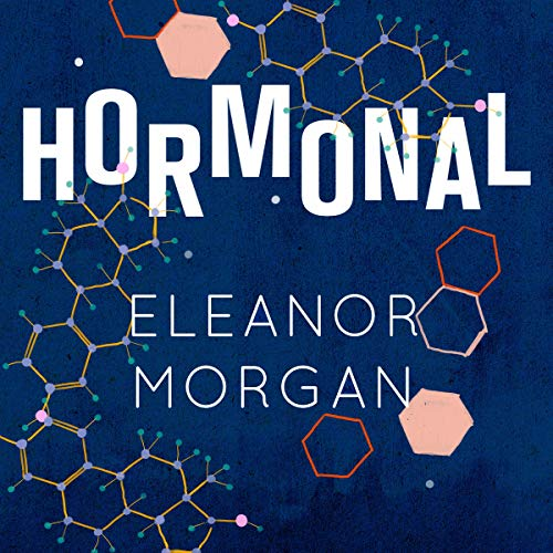 Hormonal audiobook cover art