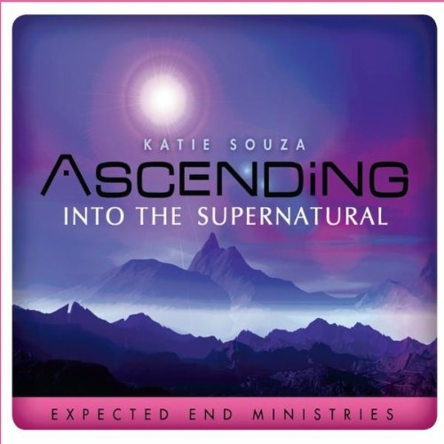 Ascending Into Supernatural