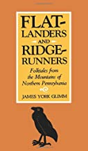 Flatlanders and Ridgerunners: Folktales from the Mountains of Northern Pennsylvania