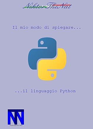 Il mio modo di spiegare il linguaggio...Python