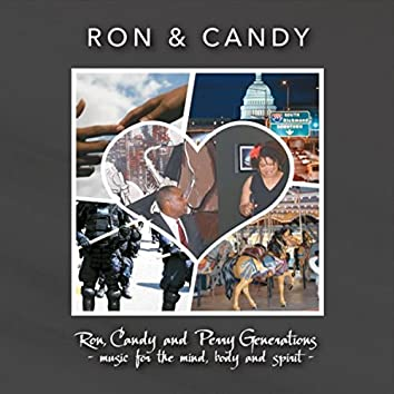 Ron, Candy and Perry Generations: Music for the Mind, Body and Spirit