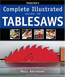 Tauntons complete illustrated guide to tablesaws complete download tauntons complete illustrated guide to tablesaws complete illustrated guides by paul an ebook fandeluxe Image collections