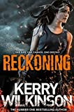 Reckoning (Silver Blackthorn Trilogy) by Kerry Wilkinson (2014-05-22)
