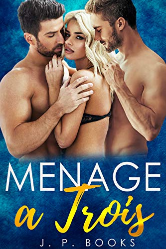 Menage A Trois: Bisexual Romance Collection