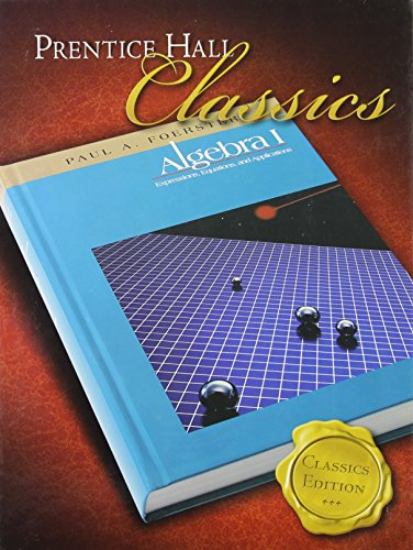 Compare Textbook Prices for Foerster Algebra 1, Classics Edition  ISBN 9780131657083 by Savvas Learning Co
