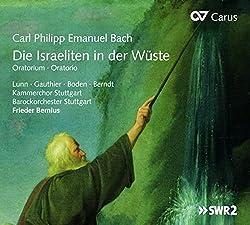 C.P.E. Bach : Die Israeliten in Der Wüste, Oratorio. Lunn, Gauthier, Boden, Bernius