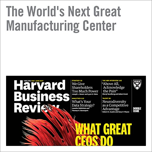 The World's Next Great Manufacturing Center copertina