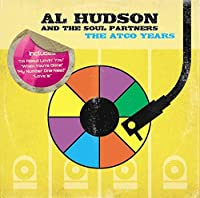 The ATCO Years by Al Hudson & The Soul Partners