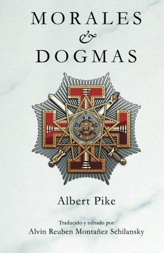 Morales & Dogmas: El Verdadero Significado de La Masoneria: El Verdadero Significado de la Masonería